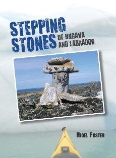 Cover of Nigel Foster book Stepping Stones about Arctic Canada