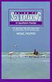 Sea Kayaking Southern Florida, nigel foster, book cover